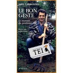 07 - Gestul corect - Manualul gradinarului - TEI